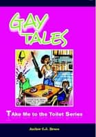 Gay Tales ebook by Christopher Bruce