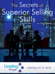 The Secrets of Superior Selling Skills