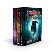 The Superhero's Son Omnibus Volume 3 - Books 7-9 ebook by Lucas Flint