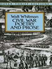 Civil War Poetry and Prose ebook by Walt Whitman