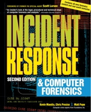 Incident Response & Computer Forensics, 2nd Ed. ebook by Kevin Mandia,Chris Prosise