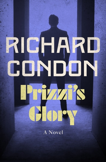 Prizzi's Glory ebook by Richard Condon