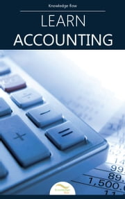 Learn Accounting - by Knowledge flow ebook by Knowledge flow