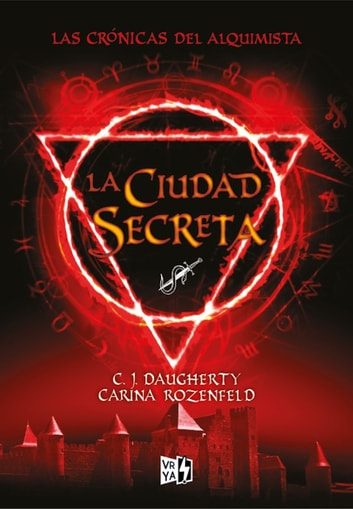 La ciudad secreta ebook by C.J. Daugherty,CarinaRozenfeld