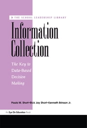 Information Collection ebook by Paula Short,Kenneth Brinson, Jnr,Rick Short