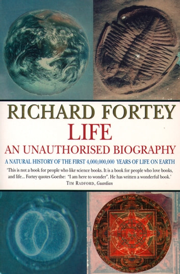 Life: an Unauthorized Biography (Text Only) ebook by Richard Fortey