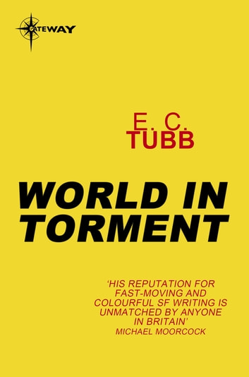 World in Torment ebook by E.C. Tubb