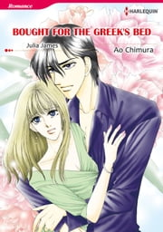 BOUGHT FOR THE GREEK'S BED (Harlequin Comics) - Harlequin Comics ebook by Julia James,Ao Chimura