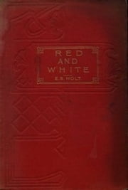 Red and White (Illustrated) ebook by Emily Sarah Holt