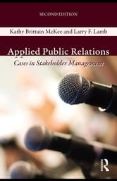 Applied Public Relations: Cases in Stakeholder Management ebook by Unknown