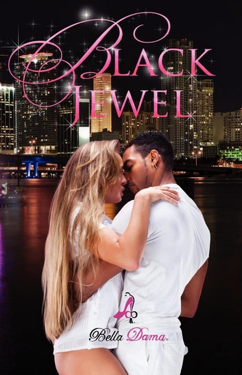 Black Jewel ebook by Bella Dama