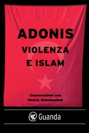 Violenza e islam ebook by Adonis