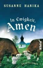 In Ewigkeit. Amen ebook by Susanne Hanika