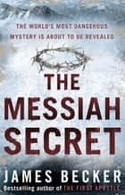 The Messiah Secret ebook by
