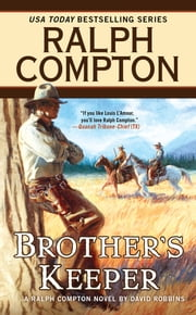 Ralph Compton Brother's Keeper eBook by Ralph Compton, David Robbins