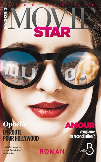 Movie Star 3 - Saison 3 - Hollywood eBook by Alex CARTIER
