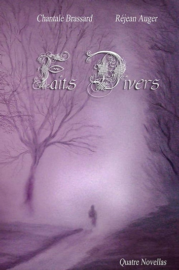 Faits Divers ebook by Chantale Brassard,Réjean Auger