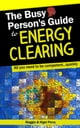 The Busy Person's Guide To Energy Clearing ebook by Nigel Percy,Maggie Percy