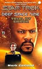 Star Trek: Deep Space Nine: Trial by Error ebook by Mark Garland