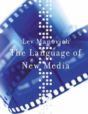The Language of New Media ebook by Lev Manovich