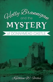 Donnymead Castle ebook by Kathleen W. Forbes