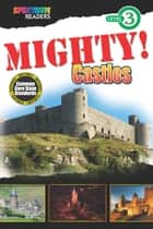 MIGHTY! Castles - Level 3 ebook by Lisa Kurkov