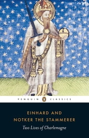 Two Lives of Charlemagne ebook by Einhard, Notker the Stammerer