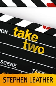 Take Two ebook by Stephen Leather