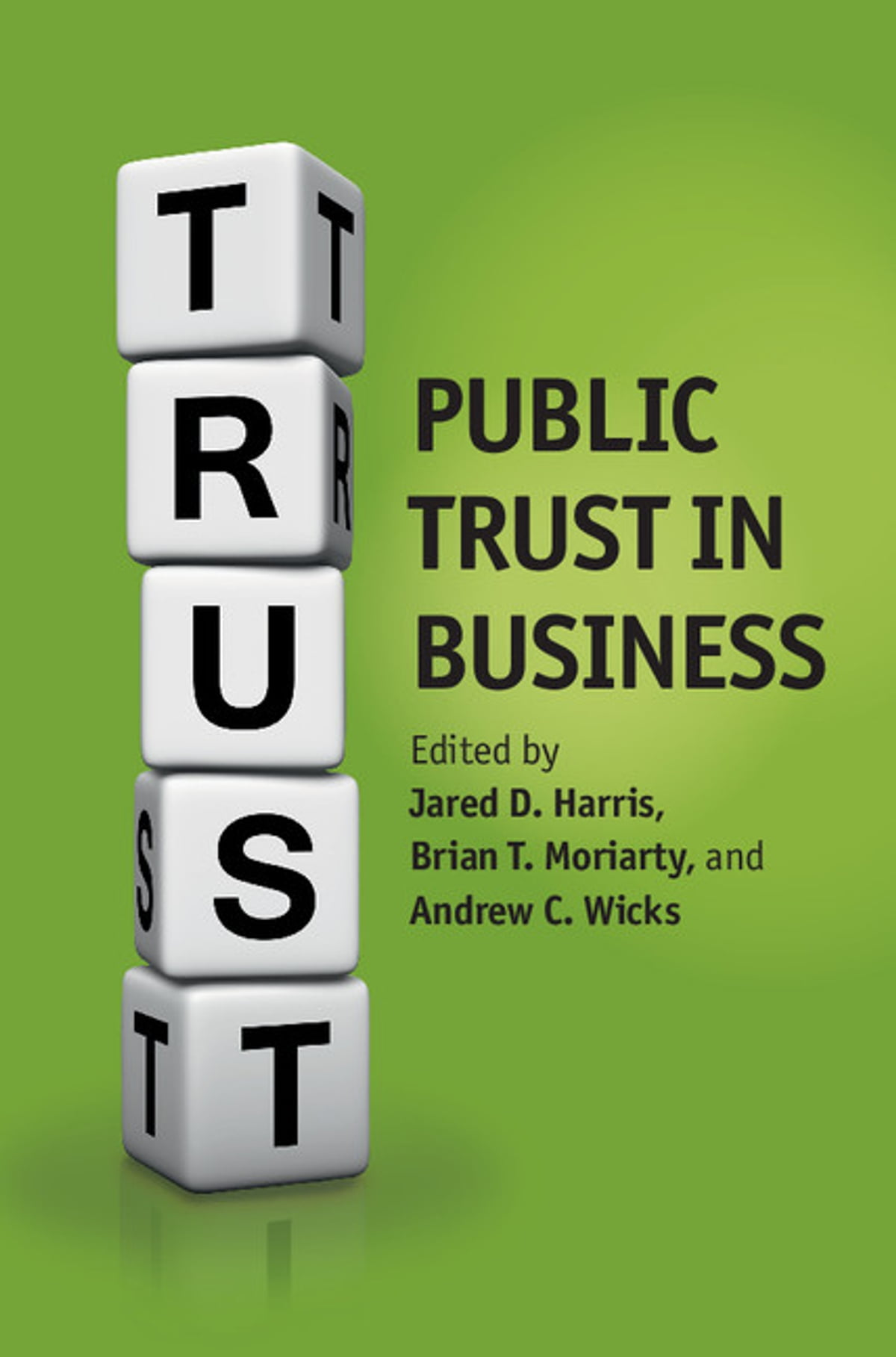 trust in business is a means The relative absence of trust in business has implications for thinking through how successful and resource-intensive the efforts of management will be in resolving contracting issues with moriarty is an authority on public trust in business, communicating with stakeholders and business ethics.