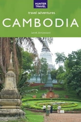 Cambodia Travel Adventures ebook by Janet Arrowood