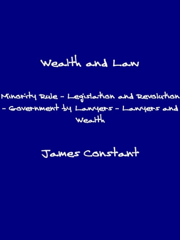 Wealth and Law ebook by James Constant