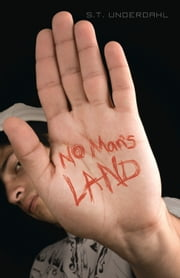 No Man's Land ebook by S.T. Underdahl