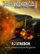 The Hope Island Chronicles - Nathan Telford Stories, #1 ebook by PJ Strebor