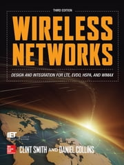 Wireless Networks ebook by Clint Smith,Daniel Collins