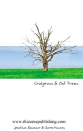 Crabgrass and Oak Trees ebook by Jonathan Almanzar and Aaron Havens