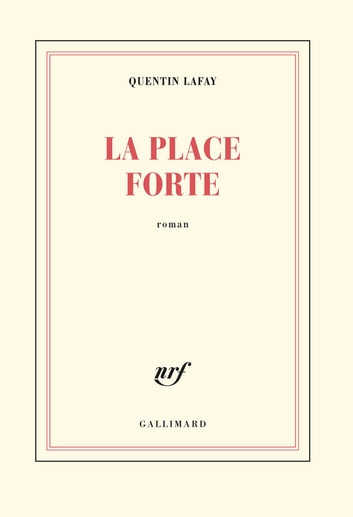 La place forte ebook by Quentin Lafay