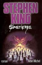 Simetierre ebook by Stephen King, François Lasquin
