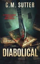 Diabolical ebook by C.M. Sutter