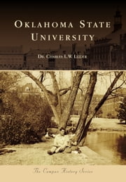 Oklahoma State University ebook by Dr. Charles L. W. Leider