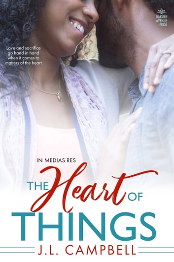 The Heart of Things ebook by J.L. Campbell