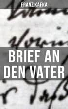Brief an den Vater ebook by Franz Kafka