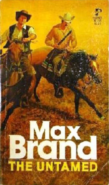 The Untamed ebook by a Max Brand