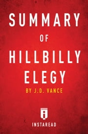 Summary of Hillbilly Elegy ebook by Instaread