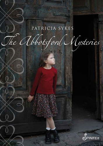 The Abbotsford Mysteries ebook by Patricia Sykes