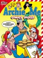 Archie & Me Comics Digest #2 ebook by Dan Parent, Bill Galvan