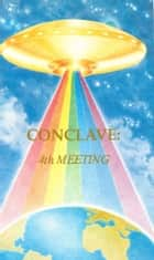 Conclave: 4th Meeting ebook by Tuieta