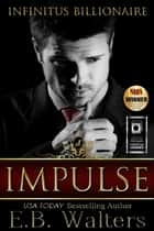 Impulse ebook by E. B. Walters