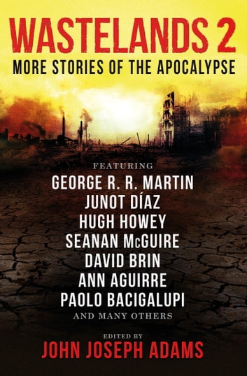 Wastelands 2: More Stories of the Apocalypse ebook by