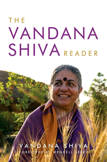 The Vandana Shiva Reader ebook by Vandana Shiva