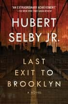 Last Exit to Brooklyn - A Novel ebook by Hubert Selby Jr.